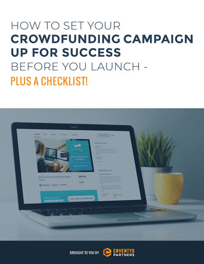 Ebook: How to Set Your Crowdfunding Campaign Up for Success Before You Launch